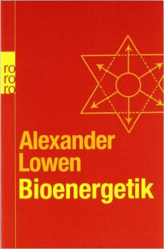 Lowen - Bioenergetik